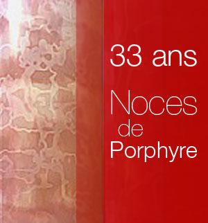 33ans_porphyre